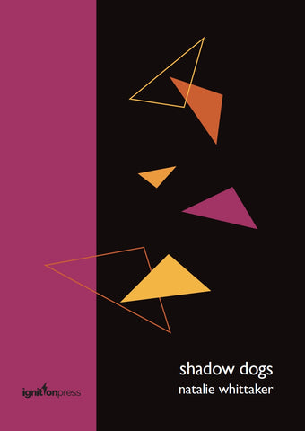 Shadow Dogs by Natalie Whittaker