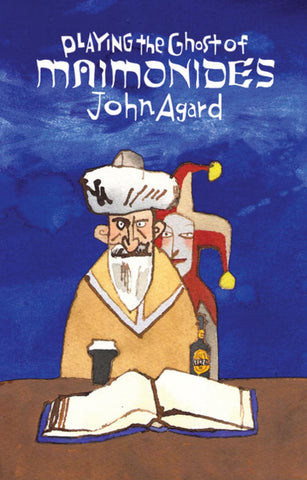 Playing the Ghost of Maimonides by John Agard