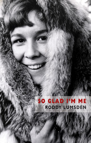 So Glad I'm Me by Roddy Lumsden