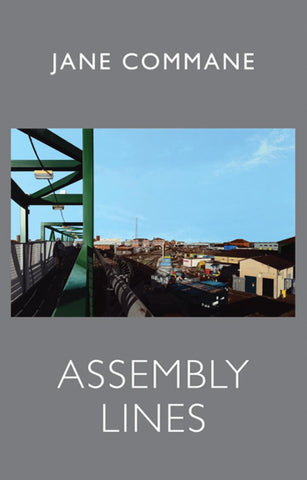 Assembly Lines by Jane Commane
