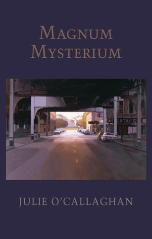 Magnum Mysterium by Julie O'Callaghan