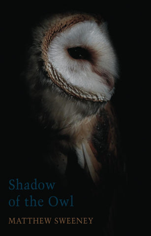 Shadow of the Owl by Matthew Sweeney PBS Wild Card Winter 2020 PRE-ORDER