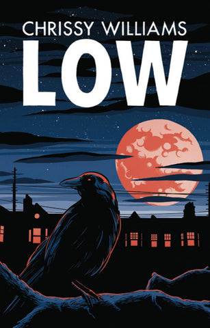Low by Chrissy Williams PRE-ORDER