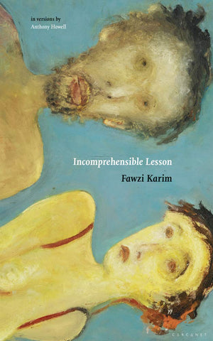 Incomprehensible Lesson by Fawzi Karim, by Anthony Howell