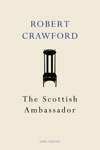 The Scottish Ambassador by Robert Crawford