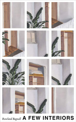 A Few Interiors by Roland Bagnall