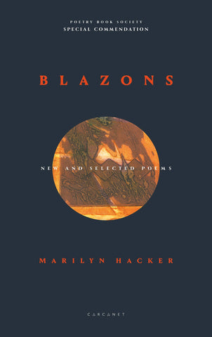 Blazons: New and Selected Poems by Marilyn Hacker <br><b>PBS Special Commendation Spring 2019</b>