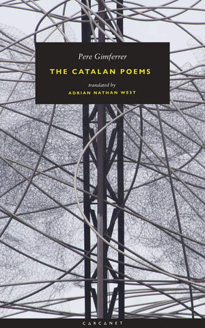 The Catalan Poems by Pere Gimferrer, trans. Adrian West