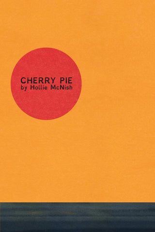 Cherry Pie by Hollie McNish