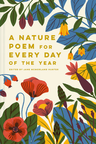 A Nature Poem for Every Day of the Year, ed. by Jane McMorland Hunter