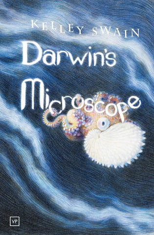 Darwin's Microscope by Kelley Swain