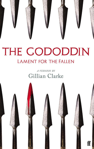The Gododdin	by Aneirin, trans. By Gillian Clarke