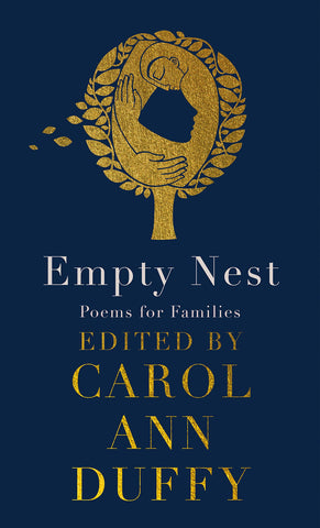 The Empty Nest: Poems for Families, ed. by Carol Anne Duffy