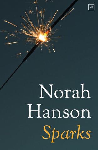 Sparks by Norah Hanson