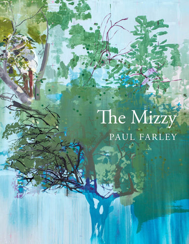 The Mizzy by Paul Farley