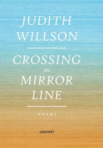 Crossing The Mirror Line by Judith Willson