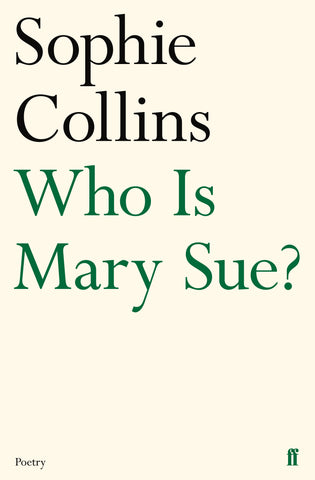 Who is Mary Sue? by Sophie Collins <b> PBS Choice Spring 2018 </b>