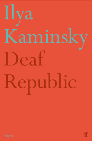Deaf Republic by Ilya Kaminsky <br><b>PBS Summer Choice 2019</b>