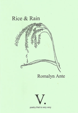 Rice & Rain by Romalyn Ante