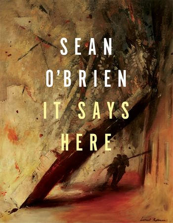 It Says Here by Sean O'Brien