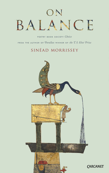 On Balance by Sinead Morrissey Summer Choice