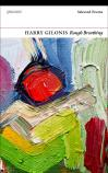 Rough Breathing: Selected Poems by Harry Gilonis