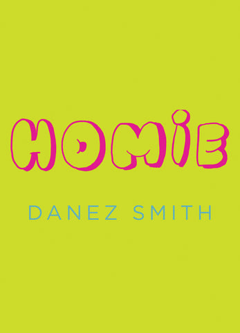 Homie by Danez Smith  PBS Spring Recommendation 2020