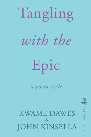 Tangling with the Epic by John Kinsella and Kawme Dawes <b><br>PBS Winter Recommendation 2019</b>