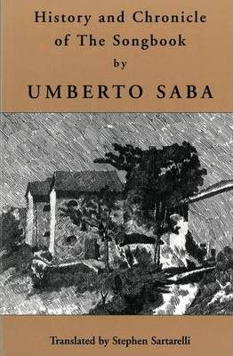 History and Chronicle of the Songbook by Umberto Saba