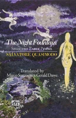 The Night Fountain by Salvatore Quasimodo