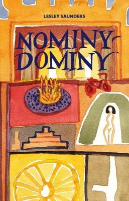 Nominy-Dominy by Lesley Saunders