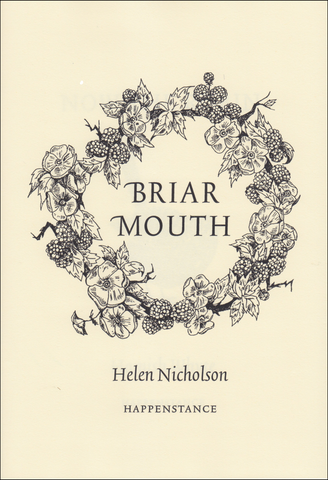 Briar Mouth by Helen Nicholson