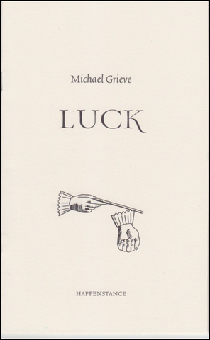 Luck by Michael Grieve