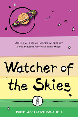Watcher of the Skies: Poems about Space and Aliens