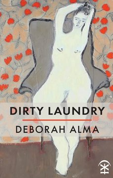Dirty Laundry by Deborah Alma