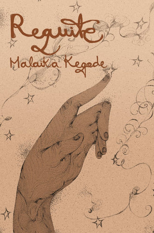 Requite by Malika Kegode