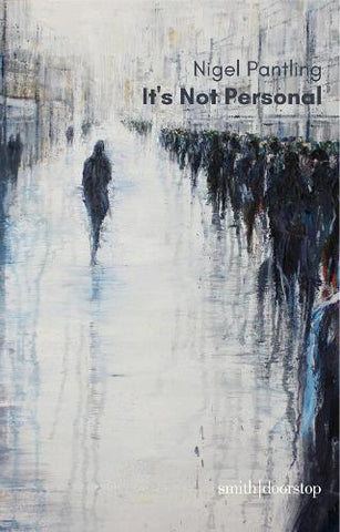 It's Not Personal by Nigel Pantling