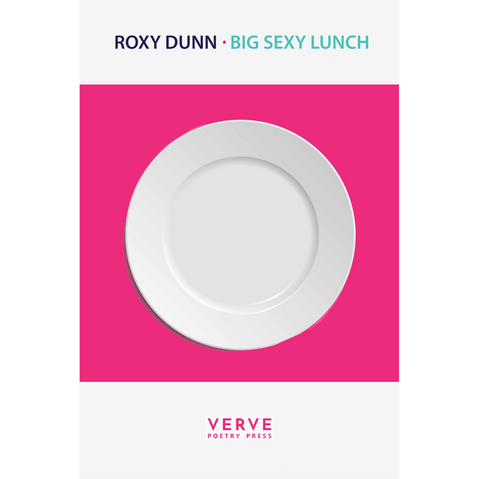 Big Sexy Lunch by Roxy Dunn