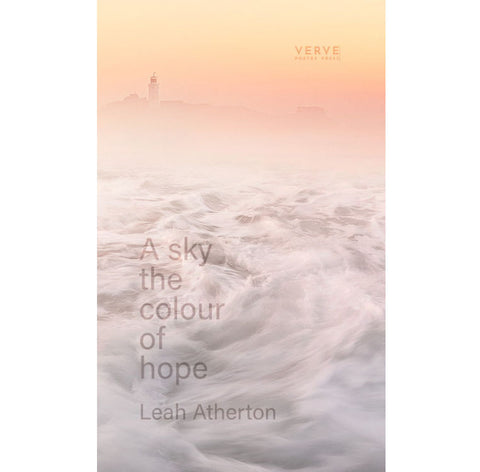 A sky the colour of hope by Leah Atherton