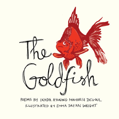 The Goldfish by Ikhda Ayuning Maharsi