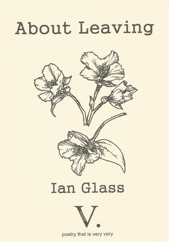 About Leaving by Ian Glass