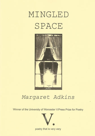 Mingled Space by Margaret Adkins