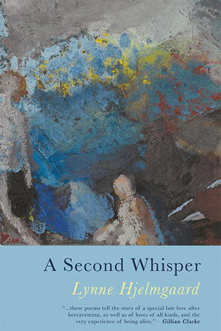 A Second Whisper by Lynne Hjelmgaard