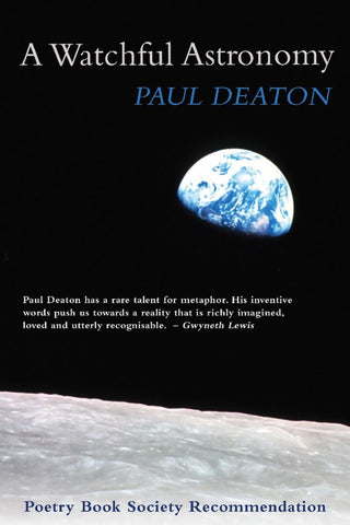 A Watchful Astronomy by Paul Deaton <b> PBS Recommendation Winter 2017 </b>