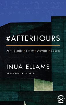 #Afterhours by Inua Ellams