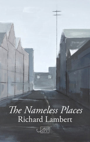 The Nameless Places by Richard Lambert