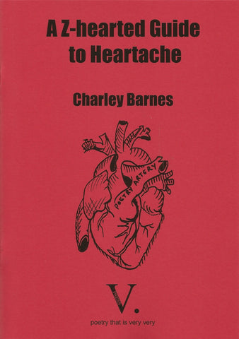 A Z-hearted Guide to Heartache by Charley Barnes
