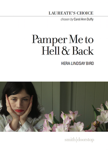 Pamper Me to Hell & Back by Hera Lindsay Bird