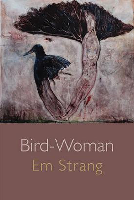 Bird-Woman by Em Strang