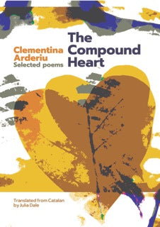 The Compound Heart by Clementina Arderiu, trans. by Julia Dale
